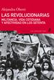 Oberti, Alejandra (2015). Las revolucionarias. Militancia, vida cotidiana y afectividad en los setenta, Edhasa, Buenos Aires.