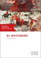 Echeverría, E. (2009). El Matadero, Editorial Voces del Sur, Buenos Aires. Collage de tapa realizado con obras de Carlos Alonso y Daniel Santoro.